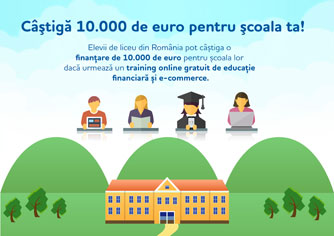 A INCEPUT COMPETITIA NATIONALA DE EDUCATIE FINANCIARA 10.000 DE EURO PENTRU SCOALA TA!